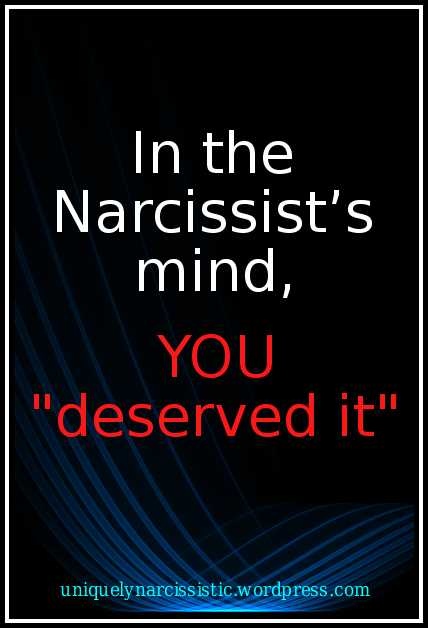 Inthe Narcissists mind you deserved it-web